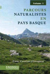 Parcours naturalistes en Pays basque - Vol 1
